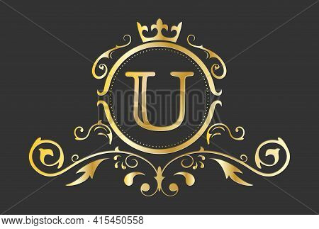 Golden Stylized Letter U Of The Latin Alphabet. Monogram Template With Ornament And Crown For Design