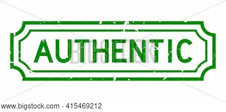 Grunge Green Authentic Word Rubber Seal Stamp On White Background