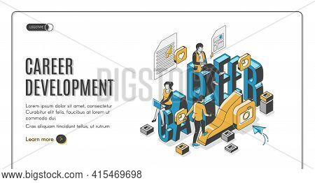 Career Development Isometric Landing Page. Businesspeople Work In Internet Using Gadgets Climbing Up