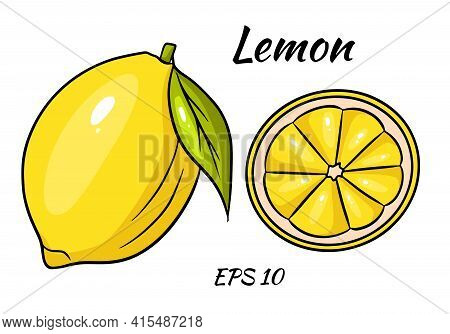 Bright Yellow Lemon. A Whole Lemon And A Sliced Wedge. Vector Illustration On A Beome Background.