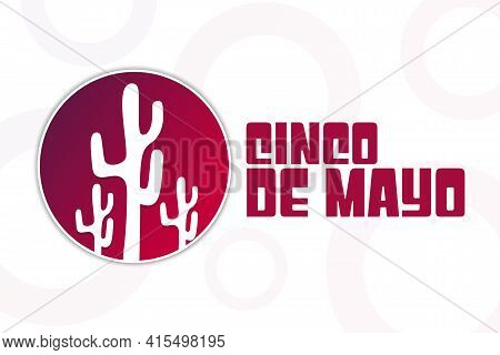 Cinco De Mayo. Inscription May 5 In Spanish. Holiday Concept. Template For Background, Banner, Card,
