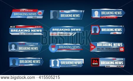 Breaking News Tv Screen Bars, Banners, Headlines And Titles. Lower Third Vector Templates With Strip