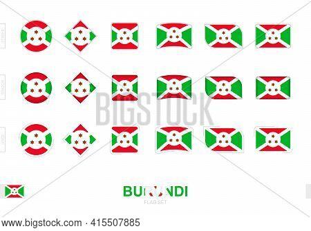 Burundi Flag Set, Simple Flags Of Burundi With Three Different Effects. Vector Illustration.