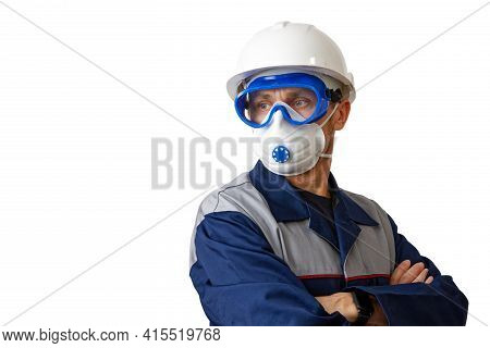 Portrait Of A Man In A Work Clothes, White Construction Helmet, Respirator And Protective Glasses, I