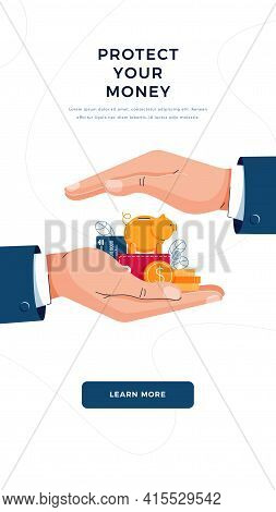 Protect Your Money Concept. Insurance Agent Is Holding Hands Over The Savings To Save Wealth. Money