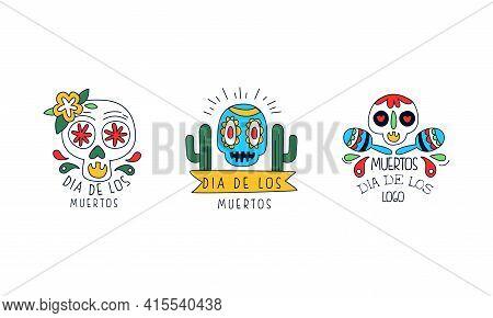Dia De Los Muertos Logo Set, Traditional Festival Badges, Mexican Day Of Dead Colorful Hand Drawn La