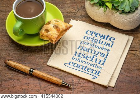 create original, persuasive, natural, useful, informative content - creating content advice - handwriting on napkin with cup of coffee