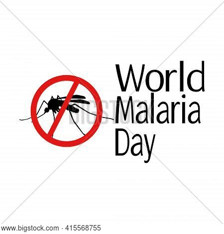 World Malaria Day, Mosquito Silhouette And Prohibition Sign For Banner Or Poster Vector Illustration