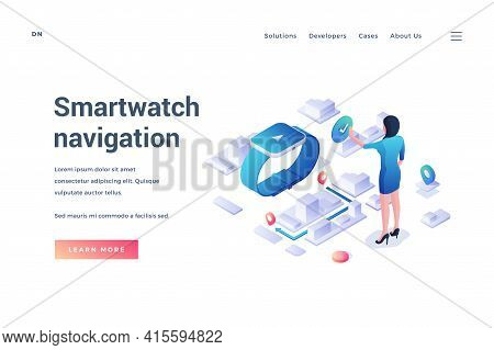 Smartwatch Navigation. Landing Page Template. Woman Uses Map Navigation App In Smartwatches With Gps