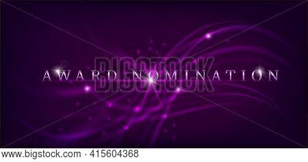 Award Nomination For Banner Design. Award Nomination Background. Vector Illustration. Purple Backgro