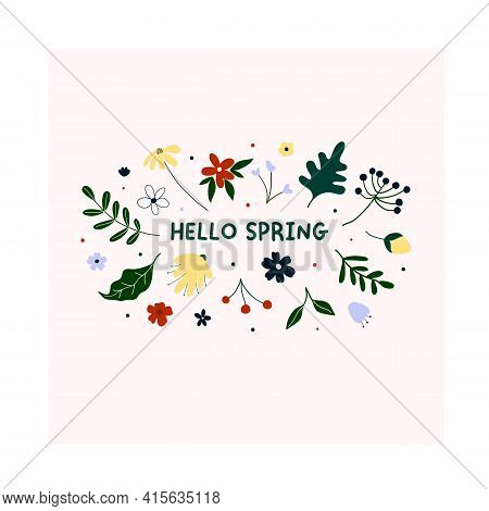 Hand Drawn Hello Spring Flowers And Leaves Isolated On White Background. Cute Hygge Scandinavian Sty