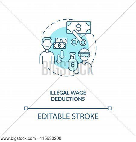 Illegal Wage Deductions Blue Concept Icon. Underpaid Laborer. Unfair Employment Condition. Migrant W