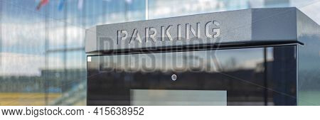 Parking Fee. Parking Cost. A Place To Pay For Car Parking. Penalty For Non-payment.