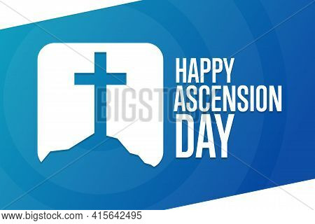 Ascension Day. Holiday Concept. Template For Background, Banner, Card, Poster With Text Inscription.