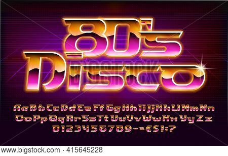 80s Disco Alphabet Font. Glowing Letters, Numbers And Punctuations In 80s Style. Uppercase And Lower