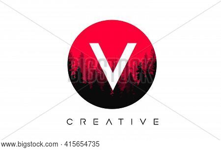 V Letter Logo Design With Pine Forest Vector Shapes And Red Circular Shape Color