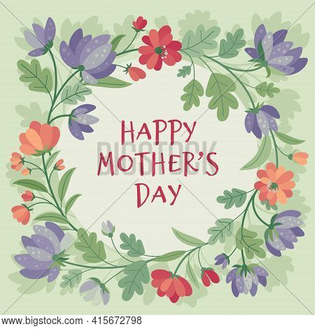 Mother's Day - Card With Summer Flowers In Flat Style. Frame, Poster, Banner, Template. Hello Spring
