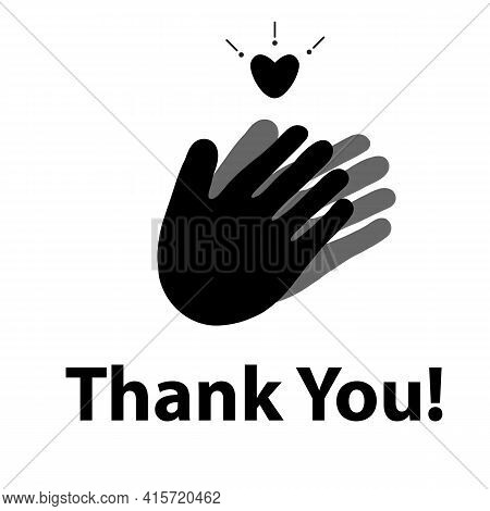 Thank You With Applause Icon And Heart. Thanks For Your Help Symbol. Hands With A Heart Sign. Applau
