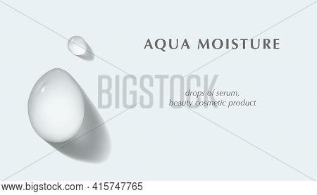 Hyaluronic Moisturizer Serum Fluid Drops Isolated Realistic Vector Illustration. Concept Moisturizin