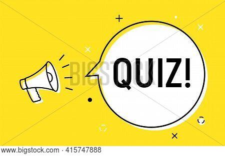 Quiz Alert Loudspeaker Pop Vector Icon. Answer Quiz Question Game Marketing Background