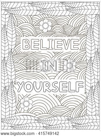 Believe In Yourself. Quote Coloring Page. Affirmation Coloring. Vector Illustration.