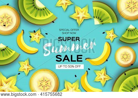 Slice Of Kiwi, Carambola And Banana. Super Summer Sale Banner In Paper Cut Style. Origami Juicy Ripe