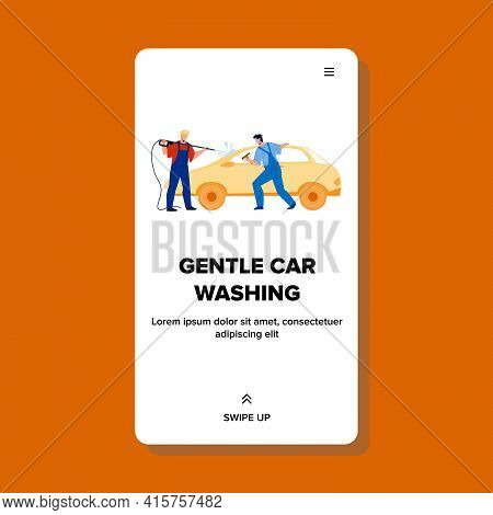 Gentle Car Washing Cleaners Togetherness Vector. Gentle Car Washing Men With Pressure Water Sprayer