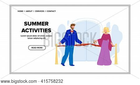 Summer Activities Start Work After Ceremony Vector. Season Summer Activities Opening Man And Woman O