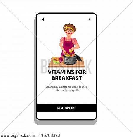 Vitamins For Breakfast Preparing Cooker Vector. Young Woman Chef Prepare Vitamins For Breakfast, Del
