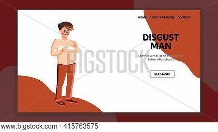 Disgust Man, Negative Aversion Reaction Vector. Disgust Man, Disgusted And Displeased Face Expressio