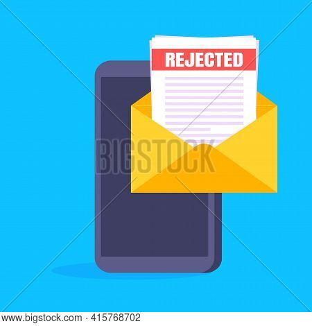 College Or University Reject Letter With Hand Holds Smartphone, Open Envelope Document Email. Job Em