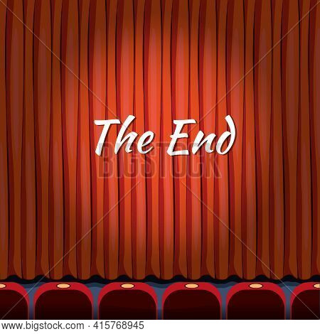 Movie Ending Screen Vector Concept Background In Cartoon Style. Curtain Close Theater, End Or Finish