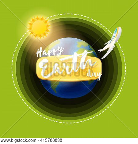Cartoon Earth Day Greeting Card Or Banner With Earth Globe Isolated On Green Background. Vector Worl