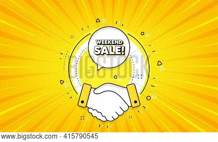 Weekend Sale. Yellow Vector Button With Handshake. Special Offer Price Sign. Advertising Discounts S