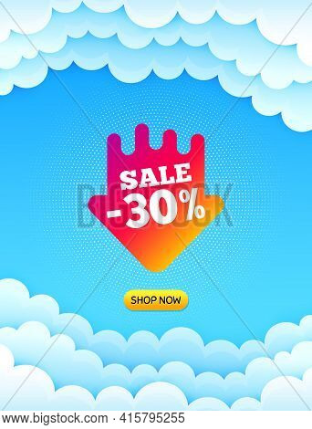 Sale 30 Percent Off Sticker. Cloud Sky Background With Offer Message. Discount Banner Shape. Coupon