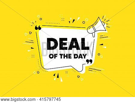 Deal Of The Day Symbol. Megaphone Yellow Vector Banner. Special Offer Price Sign. Advertising Discou