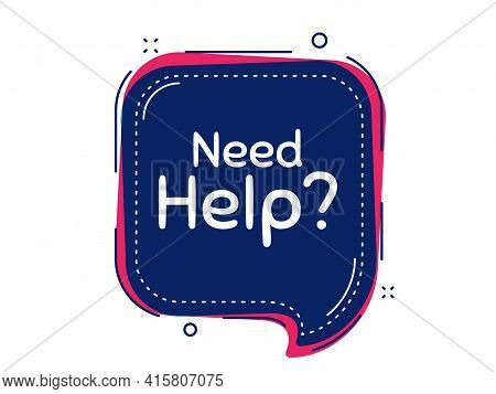 Need Help Symbol. Thought Bubble Vector Banner. Support Service Sign. Faq Information. Dialogue Or T