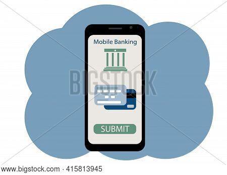 Vector Drawing Of A Mobile Phone. Online Banking And Card Payments Are On The Screen. Data Input