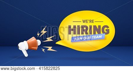 We Are Hiring An Advertising Horizontal Banner With A Megaphone On Blue Background. Banner With A Me