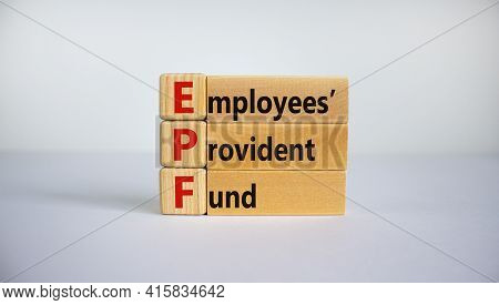 Epf, Employees Provident Fund Symbol. Wooden Blocks With Words 'epf, Employees Provident Fund'. Beau