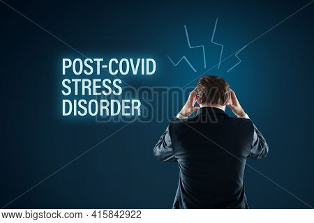 Post-covid Stress Disorder Concept. Post Covid Mental Health Problems Concept. Man Holding His Head