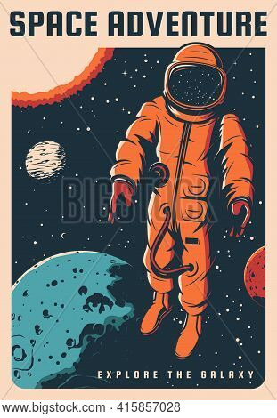 Space Travel Adventure Vintage Poster. Astronaut In Spacesuit Flying In Weightlessness In Outer Spac