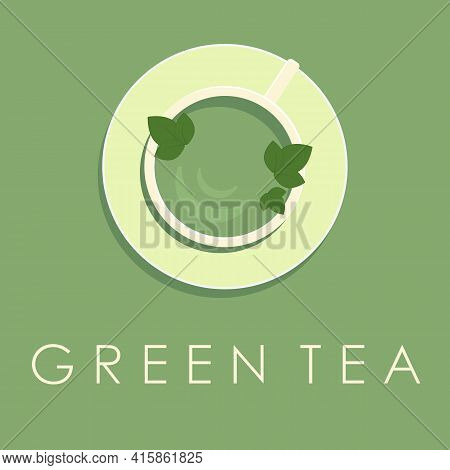 Green Tea Logo In A Flat Style With An Inscription. A Cup Of Tea On A Saucer. Vector Illustration On