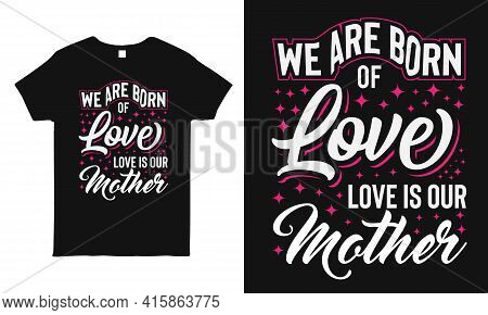 Mom T-shirt Design. Gift For Mother. Mother's Day T-shirt Graphics