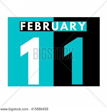 February 11 . Flat Daily Calendar Icon .date ,day, Month .calendar For The Month Of February