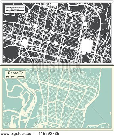 Santa Fe and San Miguel de Tucuman Argentina City Map Set in Black and White Color in Retro Style. Outline Map.