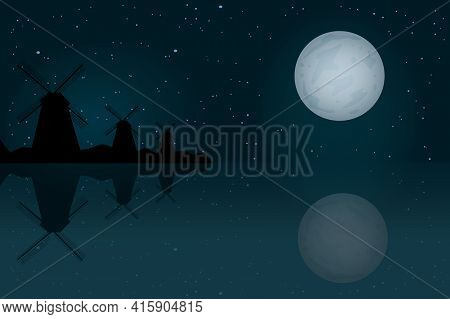 Dutch Wind Mills. Night Landscape With Windmills, Moon, Starry Sky And Reflection In Water. Old Wind