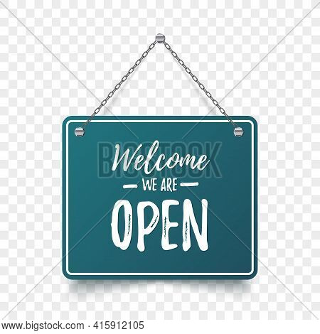 Open Signboard. Welcome We Are Open Sign. Vector Illustration