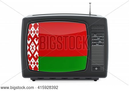 Belarusian Television Concept. Tv Set With Flag Of Belarus. 3d Rendering Isolated On White Backgroun