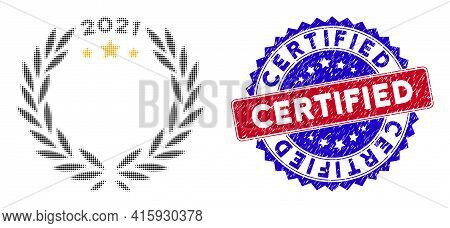 Pixelated Halftone 2021 Laurel Wreath Icon, And Certified Rubber Seal. Certified Stamp Seal Uses Bic
